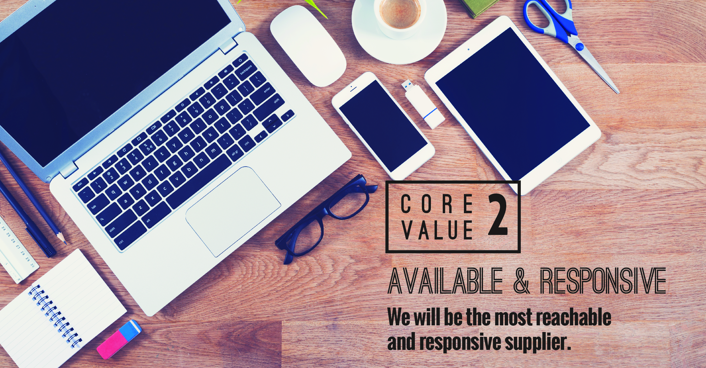 Core_Value_2_-_Available_and_Responsive-01.jpg